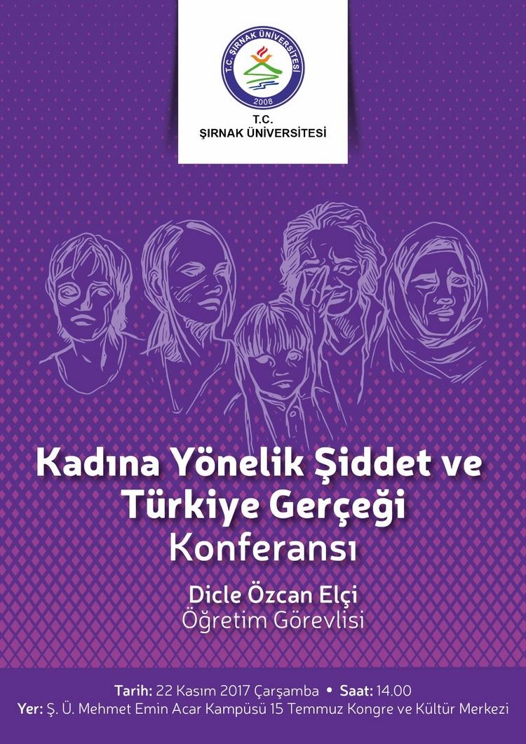 Kadına Yönelik Şiddet ve Türkiye Gerçeği Konferansı