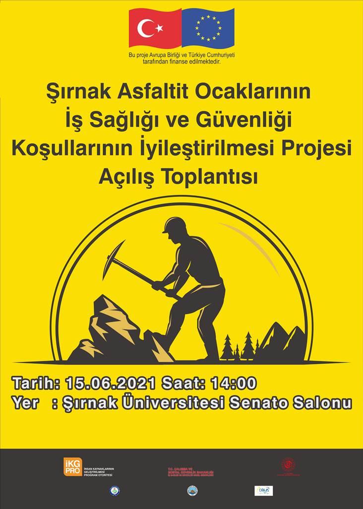 Şırnak Asfaltit Ocaklarının İş Sağlığı ve Güvenliği Koşullarının İyileştirilmesi Projesi Açılış Toplantısı